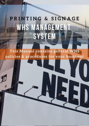 Printing & Signage:  WHS Management System