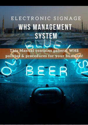 Electronic Signage: WHS Management System