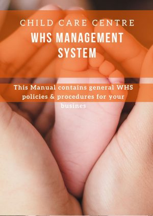 Child Care Centre: WHS Management System